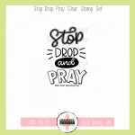 Stop Drop Pray - CW